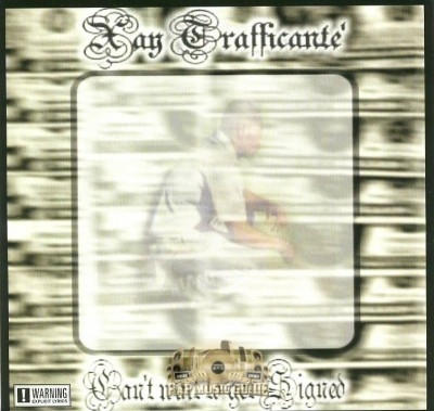 Xay Trafficante' - Can't Wait To Get Signed