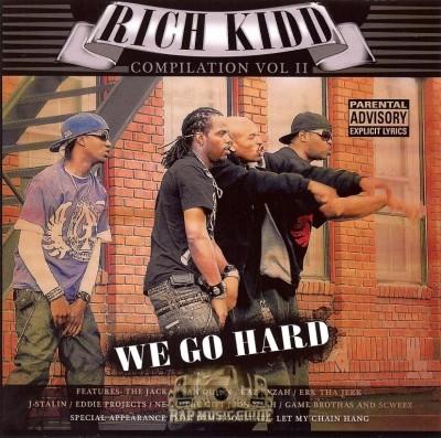 Rich Kidd - Compilation Vol. II: We Go Hard