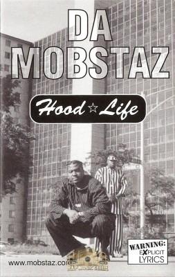 Da Mobstaz - Hood Life