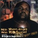 Big Trell - No Receipt No Return