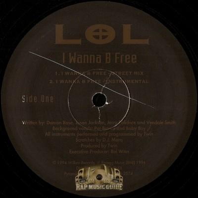 L.O.L. - I Wanna B Free