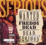Freddy Dead - Dead Serious
