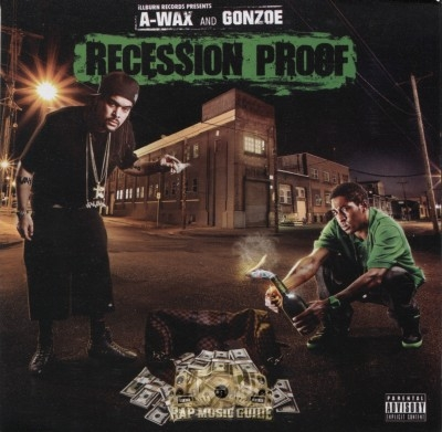 A-Wax & Gonzoe - Recession Proof