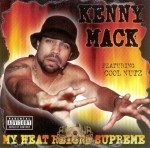 Kenny Mack - My Heat Reigns Supreme