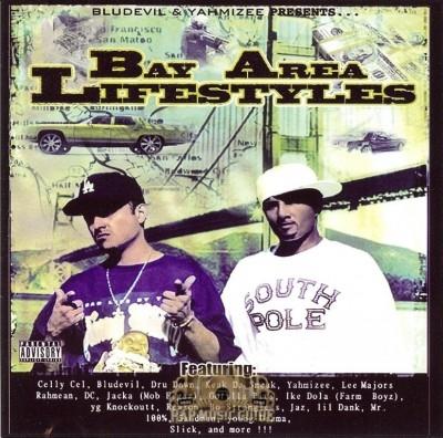 Bludevil & Yahmizee Presents - Bay Area Lifestyles