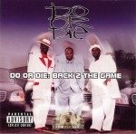 Do Or Die - Back 2 The Game