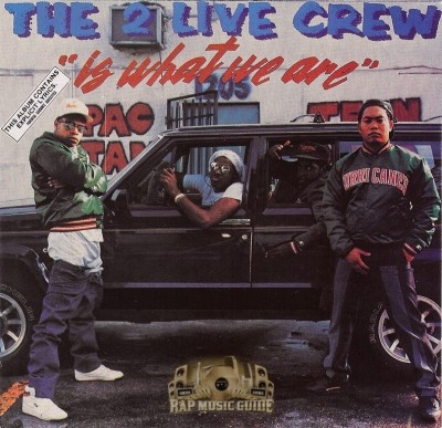 2 Live Crew  - The 2 Live Crew Is What We Are