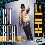 A.M. Dre' - Get Right