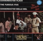 Grandmaster Flash, The Furious Five, Grandmaster Melle Mel - The Greatest Hits