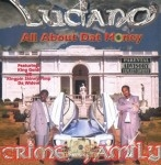 Luciano - All About Dat Money