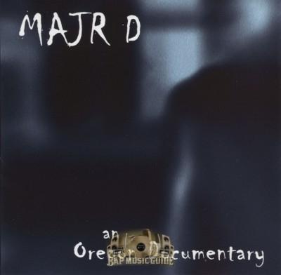Major D - An Oregon Documentary