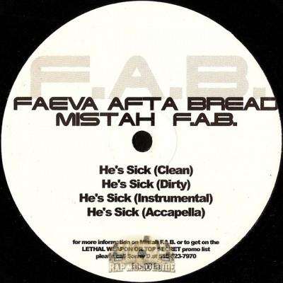 Mistah F.A.B. - He's Sick / Beaverduck