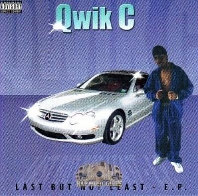 Qwik C - Last But Not Least - E.P.