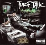 Turf Talk - West Coast Vaccine (The Cure)