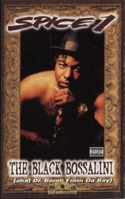 Spice 1 - The Black Bossalini