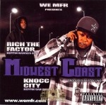 Rich The Factor & Knocc City - Midwest Coast