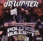 JR Writer - Politics And Bullshit