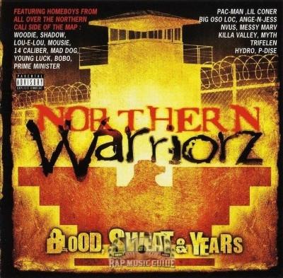 Northern Warriorz - Blood Sweat & Years