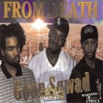 Goon Sqwad - From Death
