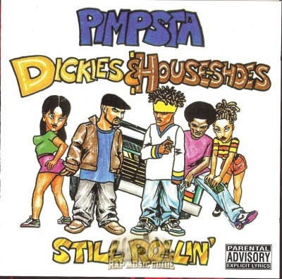 Pimpsta - Dickies & House-shoes