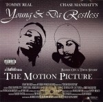 Young & Da Restless - The Motion Picture
