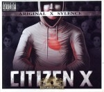 Ariginal & Sylence - Citizen X