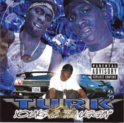 Turk - Young & Thuggin'