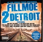 JT The Bigga Figga - Presents Fillmoe 2 Detroit
