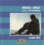 Moka Only - Road Life
