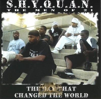 S.H.Y.Q.U.A.N. The Men Of 21 - The Day That Changed The World