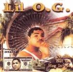 Lil O.G. - Nuthin But Da Hog In Me