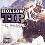 Hollow Tip - Flawless 2