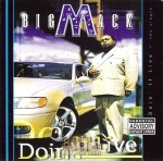 Big Mack - Doin' It Live