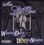 Mr. Lil One - Wasted Dasy And Wasted Nights