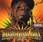 Bushwick Bill - No Surrender...No Retreat