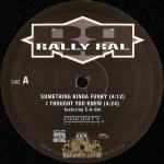 Rally Ral - Something Kinda Funky / Lost A Few Screws