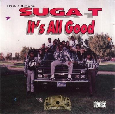 Suga T - It's All Good