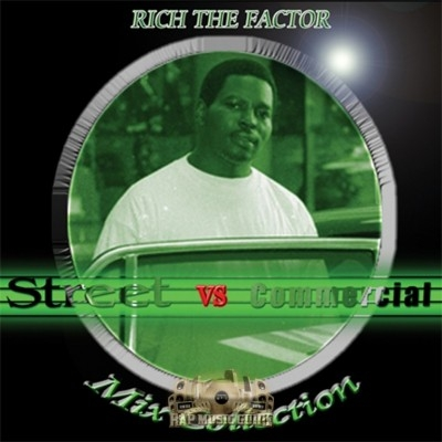 Rich The Factor - Street vs Commercial Mix Collection
