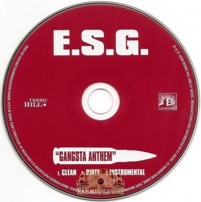 E.S.G. - Gangsta Anthem