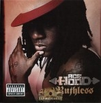 Ruthless - Ace Hood