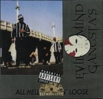Evil Mind Gangsta's - All Hell Breakin' Loose