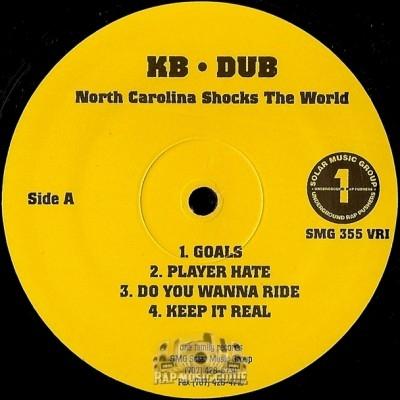 KB-Dub - North Carolina Shocks The World