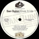 San Quinn - Give It Up