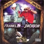 Mr. Skrillz, Junebug Slim - The Adventures Of Franklin And Jackson