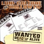 Luni Coleone & Hollow Tip - Wanted Dead of Alive