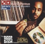 Sub-Conscious - Lyric Luverz DELUXE!!! The Deep Dish Thesis...
