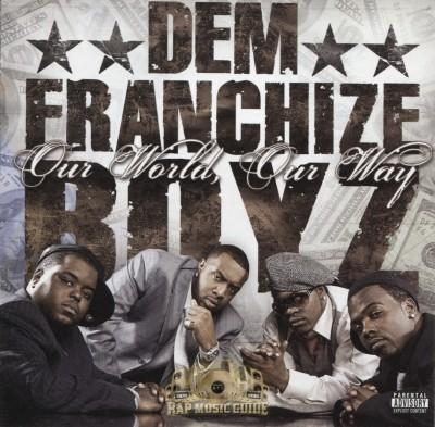 Dem Franchize Boyz - Our World, Our Way