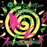 DJ Jazzy Jeff & The Fresh Prince - Summertime