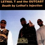 Lethal T - Death By Lethal's Injection