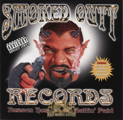 Smoked Outt Records - Bussen Heads And Gettin' Paid